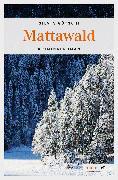 Cover-Bild zu Götschi, Silvia: Mattawald (eBook)