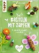 Cover-Bild zu Pypke, Susanne: Basteln mit Zapfen