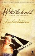Cover-Bild zu Adams, Liz Duffy: Embarkations (Whitehall Season 1 Episode 1) (eBook)
