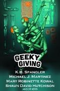 Cover-Bild zu Spangler, K. B.: Geeky Giving: A SFF Charity Anthology (eBook)