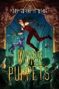 Cover-Bild zu Kowal, Mary Robinette: Word Puppets (eBook)