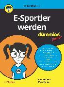 Cover-Bild zu Brulke, Philip: E-Sportler Werden für Dummies Junior (eBook)