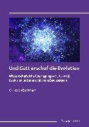 Cover-Bild zu Bachmann, Christoph: Und Gott erschuf die Evolution (eBook)