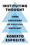 Cover-Bild zu Esposito, Roberto: Instituting Thought