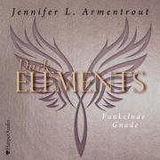 Cover-Bild zu Armentrout, Jennifer L.: Dark Elements - Funkelnde Gnade (ungekürzt)