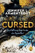 Cover-Bild zu Armentrout, Jennifer L.: Cursed - Die Hoffnung liegt hinter der Dunkelheit