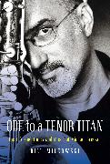 Cover-Bild zu Milkowski, Bill: Ode to a Tenor Titan: The Life and Times and Music of Michael Brecker