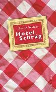 Cover-Bild zu Walker, Martin: Hotel Schräg