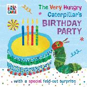 Cover-Bild zu Carle, Eric: The Very Hungry Caterpillar's Birthday Party