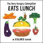 Cover-Bild zu Carle, Eric: The Very Hungry Caterpillar Eats Lunch