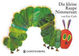 Cover-Bild zu Carle, Eric: Die kleine Raupe Nimmersatt