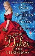 Cover-Bild zu Dare, Tessa: How the Dukes Stole Christmas (eBook)