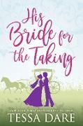 Cover-Bild zu Dare, Tessa: His Bride for the Taking (A Regency Romcom Novella) (eBook)