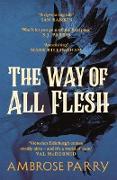 Cover-Bild zu Parry, Ambrose: The Way of All Flesh (eBook)