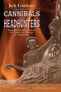 Cover-Bild zu Riedl, Gary (Hrsg.): Jack London's Tales of Cannibals and Headhunters