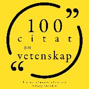 Cover-Bild zu Whitman, Walt: 100 citat om vetenskap (Audio Download)