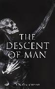 Cover-Bild zu Darwin, Charles: The Descent of Man (eBook)