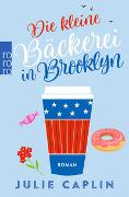 Cover-Bild zu Caplin, Julie: Die kleine Bäckerei in Brooklyn