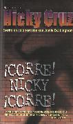 Cover-Bild zu Cruz, Nicky: ¡Corre Nicky!, ¡Corre!