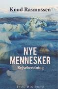 Cover-Bild zu Rasmussen, Knud: Nye mennesker