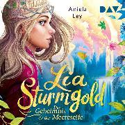 Cover-Bild zu Ley, Aniela: Lia Sturmgold - Teil 2: Das Geheimnis der Meereselfe (Audio Download)