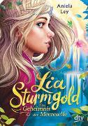 Cover-Bild zu Ley, Aniela: Lia Sturmgold - Das Geheimnis der Meereselfe