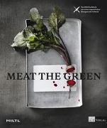 Cover-Bild zu Hiltl, Rolf (Hrsg.): Meat the Green