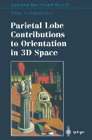 Cover-Bild zu Karnath, Hans-Otto (Hrsg.): Parietal Lobe Contributions to Orientation in 3D Space