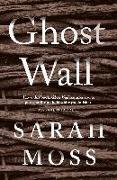 Cover-Bild zu Moss, Sarah: Ghost Wall