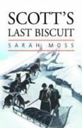 Cover-Bild zu Moss, Sarah: Scott's Last Biscuit