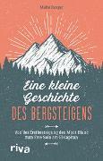 Cover-Bild zu Eine kleine Geschichte des Bergsteigens