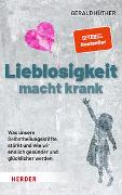 Cover-Bild zu Hüther, Gerald: Lieblosigkeit macht krank