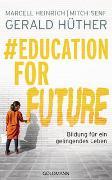 Cover-Bild zu Hüther, Gerald: #Education For Future