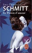 Cover-Bild zu Schmitt, Éric-Emmanuel: Le poison d'amour