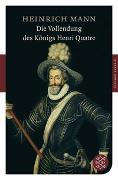 Cover-Bild zu Mann, Heinrich: Die Vollendung des Königs Henri Quatre