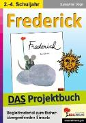 Cover-Bild zu Vogt, Susanne: Frederick - DAS Projektbuch