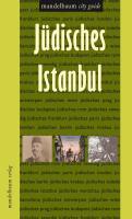 Cover-Bild zu Svastics Özferendeci, Oksan: Jüdisches Istanbul