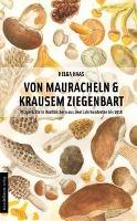 Cover-Bild zu Haas, Helga: Von Mauracheln & krausem Ziegenbart