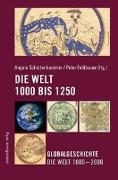 Cover-Bild zu Feldbauer, Peter (Hrsg.): Die Welt 1000 - 1250