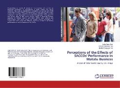 Cover-Bild zu Ipaat Iluur, Lylian: Perceptions of the Effects of SACCOs' Performance In Matatu Business