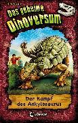 Cover-Bild zu Stone, Rex: Das geheime Dinoversum 3 - Der Kampf des Ankylosaurus (eBook)