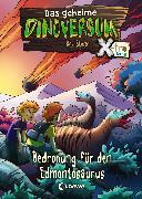 Cover-Bild zu Stone, Rex: Das geheime Dinoversum Xtra 6 - Bedrohung für den Edmontosaurus (eBook)