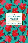 Cover-Bild zu Lloyd, Christopher: The Well-Chosen Garden