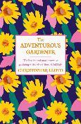 Cover-Bild zu Lloyd, Christopher: The Adventurous Gardener