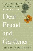 Cover-Bild zu Chatto, Beth: Dear Friend and Gardener