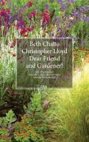 Cover-Bild zu Chatto, Beth: Dear Friend and Gardener!