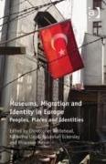 Cover-Bild zu Whitehead, Christopher: Museums, Migration and Identity in Europe