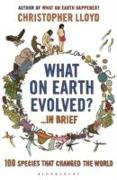 Cover-Bild zu Lloyd, Christopher: What on Earth Evolved? ... in Brief