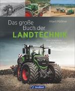 Cover-Bild zu Mößmer, Albert: Das große Buch der Landtechnik