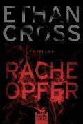 Cover-Bild zu Cross, Ethan: Racheopfer
